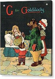 G For Goldilocks Acrylic Print