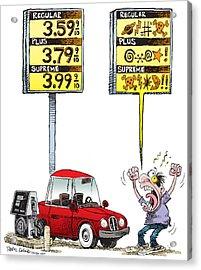 Gas Price Curse Acrylic Print