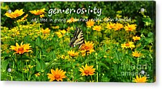 Acrylic Print featuring the photograph Gen Er Os I Ty  by Diane E Berry