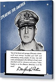 General Macarthur Speaking For America Acrylic Print by War Is Hell Store