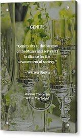Genius Acrylic Print by Warren Brown