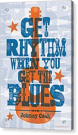 Get Rhythm - Johnny Cash Lyric Poster Acrylic Print by Jim Zahniser