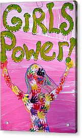 Girl Power Sign Acrylic Print by Rose  Hill