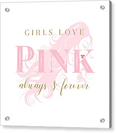 Acrylic Print featuring the digital art Girls Love Pink Woman Silhouette by Tracie Kaska