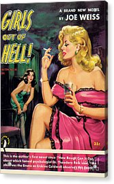 Acrylic Print featuring the painting Girls Out Of Hell by George Gross