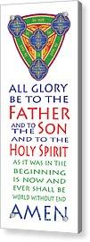Glory Be Prayer Acrylic Print by Lawrence Klimecki