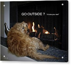 Go Outside ? Acrylic Print