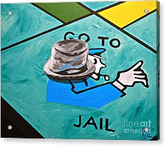 Go To Jail  Acrylic Print by Herschel Fall