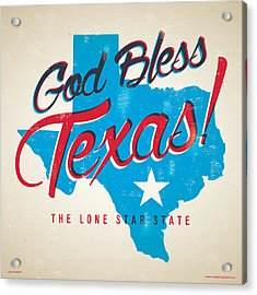 God Bless Texas Acrylic Print by Jim Zahniser