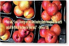 God Gives Fruit For Food Acrylic Print