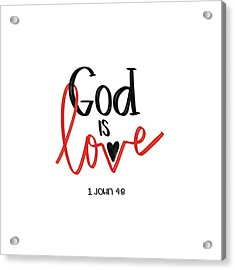 God Is Love Acrylic Print