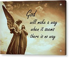 God Will Make A Way Acrylic Print by KaFra Art