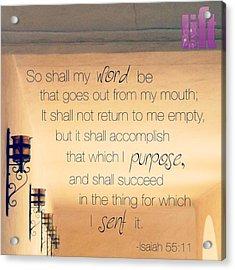 God's Word Has #creative #power Acrylic Print