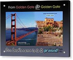 Golden Gate To Golden Gate Acrylic Print