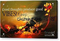 Good Thoughts Acrylic Print