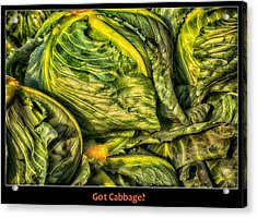 Got Cabbage? Acrylic Print