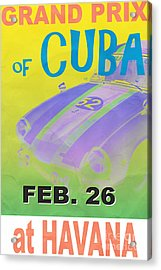 Grand Prix Of Cuba Rally Poster Acrylic Print