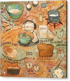 Grandmas Bread Recipe Acrylic Print by Jen Norton