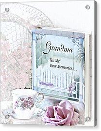 Grandmother...tell Me Your Memories Acrylic Print