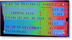 Grateful Dead - Ticket Stub Acrylic Print