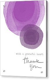 Grateful Heart Thank You- Art By Linda Woods Acrylic Print