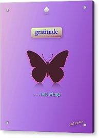 Gratitude Has Wings Acrylic Print by Jack Eadon