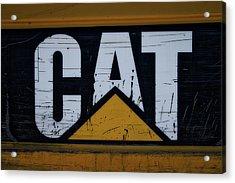Gravel Pit Cat Signage Hydraulic Excavator Acrylic Print