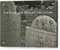 Graveyard Quote Acrylic Print by JAMART Photography