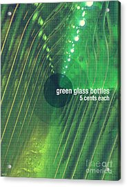 Acrylic Print featuring the photograph Green Glass Bottles by Phil Perkins