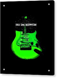 Acrylic Print featuring the photograph Green Guitar Full Time Occupation by Guitar Wacky