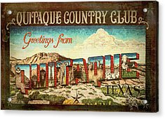 Greetings From Quitaque - #2 Acrylic Print