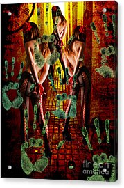 Grubby Littel Hands Enslave Acrylic Print by Tammera Malicki-Wong