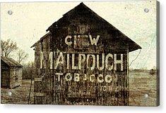 Gunge Mail Pouch Tobacco Barn Acrylic Print