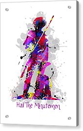 Hail The Minutemen Acrylic Print