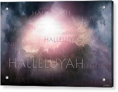 Halleluyah Acrylic Print by Bill Stephens