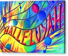 Halleluyah Acrylic Print by Nancy Cupp