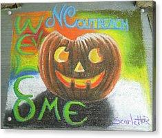Halloween Ncohc Welcome Acrylic Print by Scarlett Royal