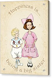 Happiness Is Being A Big Sister Acrylic Print