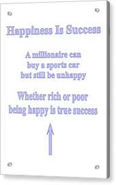 Happiness Is Success Acrylic Print