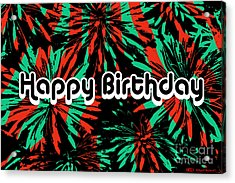 Happy Birthday Flower Power I Acrylic Print