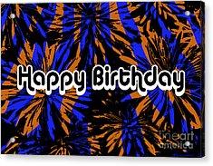 Happy Birthday Psychedelic II Acrylic Print