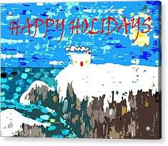Happy Holidays 90 Acrylic Print by Patrick J Murphy
