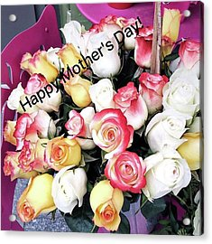 Happy Mother's Day!!! #celebration Acrylic Print