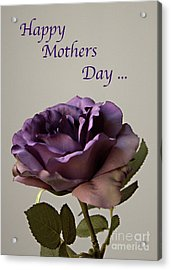 Happy Mothers Day No. 2 Acrylic Print by Sherry Hallemeier