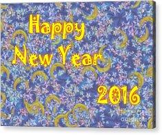 Happy New Year 2016 Acrylic Print