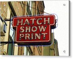 Hatch Show Print Acrylic Print