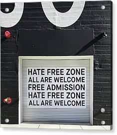 Hate Free Zone Acrylic Print