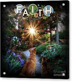 Have Faith Acrylic Print