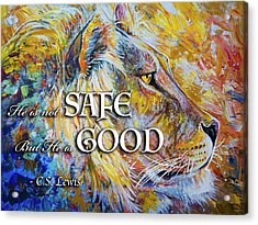 He Is Not Safe But He Is Good Acrylic Print