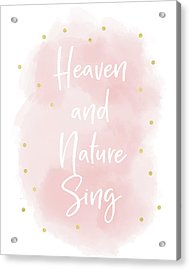 Heaven And Nature Sing Pink- Art By Linda Woods Acrylic Print